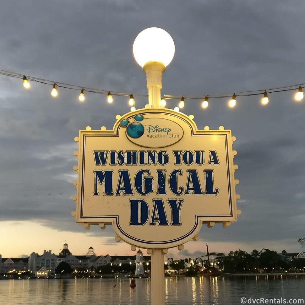 Have a Magical Day sign from Disney's Boardwalk