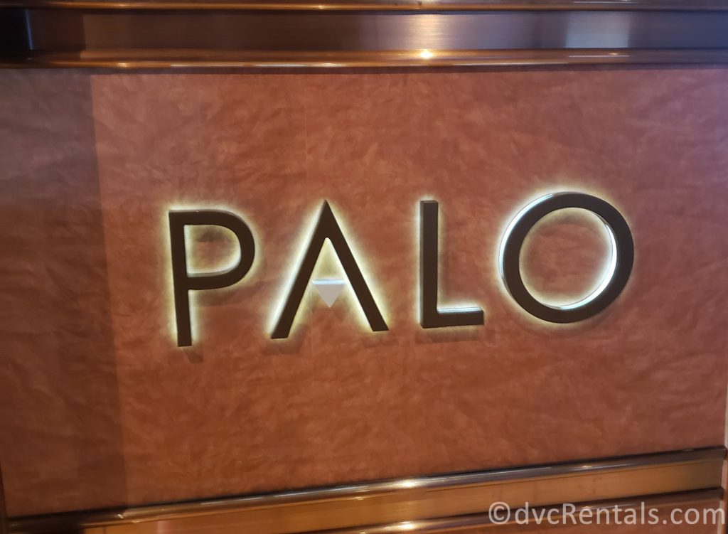 sign for Palo Restaurant on the Disney Dream