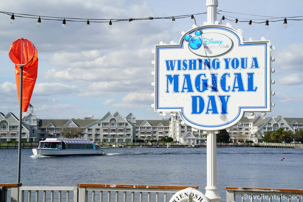 Have a Magical Day sign at Disney's Boardwalk
